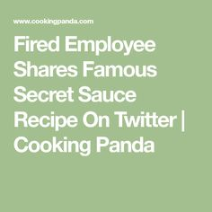 Fired Employee Shares Famous Secret Sauce Recipe On Twitter | Cooking Panda