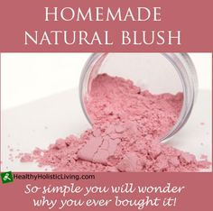 Ingredients: Arrowroot powder or organic corn starch Beet root powder  Depending on how bright pink you want your blush will depend on how much beet root powder you use. Start with about 2 parts beet root powder to 1 part arrowroot powder. If you want to add more depth or make it darker add a little cocoa powder or cinnamon! It's that easy.
