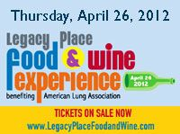 Thursday, April 26, 2012  6:30 PM - 9:00 PM  Legacy Place Food & Wine Experience- Palm Beach Gardens  https://www.facebook.com/events/123769164414658/
