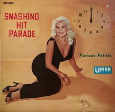 """Midnight Jayne """"Here's another rare Jayne Mansfield cover from Japan. """"Smashing Hit Parade"""" Various Artists Union Records Jayne Mansfield is the most collectable record cover model. Cover Art, Lp Cover, Vinyl Cover, Music Like, Music Tv, Vinyl Record Art, Vinyl Records, Lps, Worst Album Covers"""