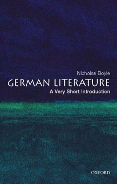 German literature : a very short introduction / Nicholas Boyle.