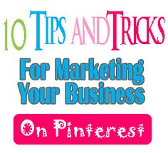 #Pinterest 10 Powerhouse Tips and Tricks for Business Users