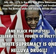 Melanated people: what EXACTLY are we celebrating on July because it CAN'T… Black History Facts, Black History Month, By Any Means Necessary, Truth Hurts, African American History, Black Power, My People, Black People, Knowledge