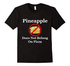 Men's Pineapple Does Not Belong On Pizza T-Shirt 2XL Blac…