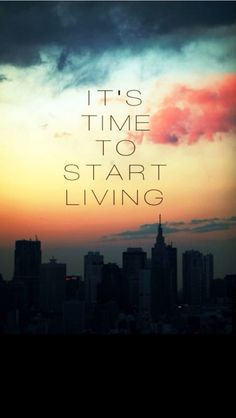 Start Living - iPhone Inspirational & motivational Quote wallpapers @mobile9