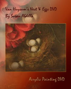 Learn how to paint a birds nest with eggs in the acrylic DVD by Susan Abdella.