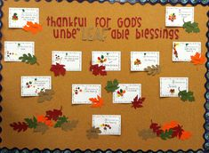 Thanksgiving Bulletin Board-each child records what they are thankful for on a card that is pinned on the board with leaves.
