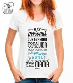 Camiseta para mamás que han encontrado a su príncipe azul   su hijo Camisetas  Personalizadas Para 1b0041ba8a5