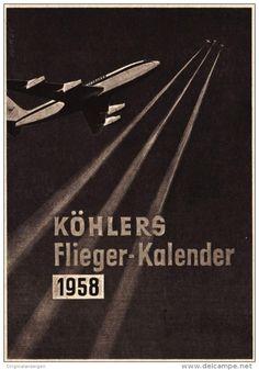Original-Werbung/ Anzeige 1957 - KÖHLERS FLIEGER KALENDER  - ca. 115 x 155 mm
