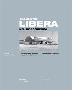 Adalberto Libera nel dopoguerra