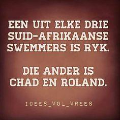Een uit elke drie Suid-Arikaanse swemmer is ryk.  Die ander is Chad en Roland  @jokes@idees vol vrees@afrikaans@grappe@humor@Afrikaans