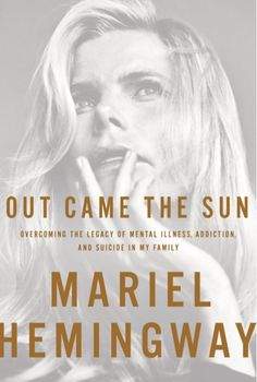 4. Out Came The Sun by Mariel Hemingway ($20): Mariel Hemingway was born into a family with a legacy of mental illness, addiction and suicide. In her new memoir, the Academy Award-nominated actor writes about how she managed to overcome her family's demons and attempt to live a sunnier life. She spills a lot of the family secrets you'll crave to know, but it's her personal journey that will have you gripped. (out April 7)