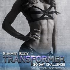 July 8th is right around the corner!   Click here to get the burnout videos  challenge guide: https://dailyhiit.myshopify.com/collections/frontpage/products/transformer-guide-e-book  Click here to join: http://www.pinterest.com/bodyrocktv/transformers-30-day-challenge/