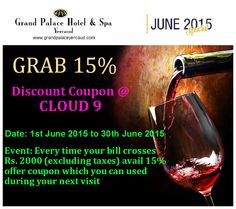 Grand Palace Hotel and Spa Yercaud - June 2015 Special   Offers!!! Grab 15% Discount Coupon Cloud 9 For more information: www.grandpalaceyercaud.com Help desk: 98652 56255