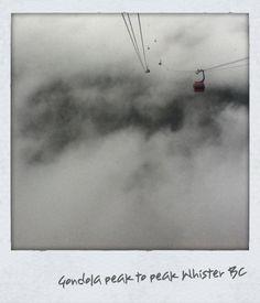 Peak to Peak Gondola- Whistler, BC
