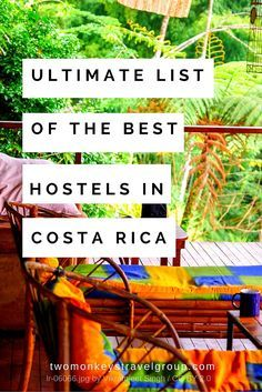 Ultimate List of The Best Hostels in Costa Rica