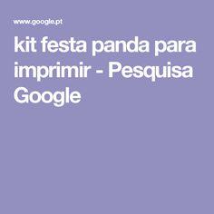 kit festa panda para imprimir - Pesquisa Google