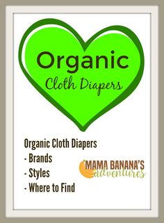 Organic cloth diapers are superior to their microfiber counterparts. They are often made in the USA and Canada, made of the highest quality natural fibers and may even be hand made. The top brands and styles include