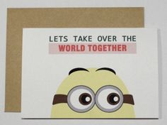 Let's take over the world together card by CherryOnTopDsgns