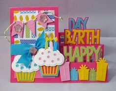 I love the sizzix step up card dies, and here's a new one from the Stephanie Barnard collection: Happy Birthday. Fun Fold Cards, Folded Cards, Cool Cards, Handmade Birthday Cards, Happy Birthday Cards, Side Step Card, Bday Cards, Step Cards, Shaped Cards