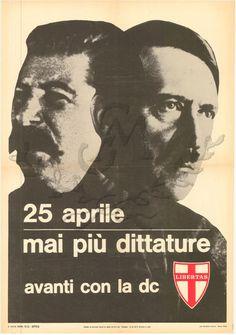 25 aprile - Mai più dittature - Avanti con la DC, DC, 1963
