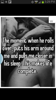 love it when he does this to me. makes me fell safe and sound when i am around him