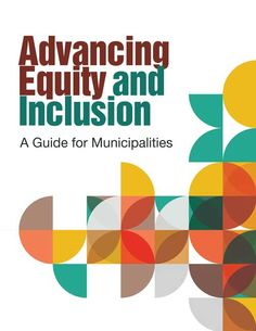 Advancing Equity and Inclusion | City for All Women Initiative