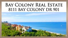 Bay Colony Real Estate: http://naplesbaycolonyproperties.com  This relaxing ocean-view property sits at 8111 Bay Colony DR 901, Naples, Florida 34108.  It offers breath-taking beachfront views and modern amenities.