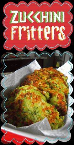 Easy Peasy Pudding and Pie!: Zucchini Fritters
