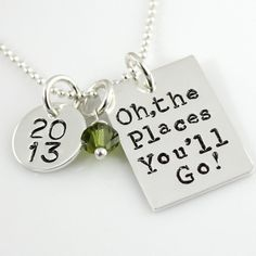 Oh, the Places Youll Go Necklace - Dr Suess Necklace - hand stamped personalized graduation necklace - grad, graduation 2013