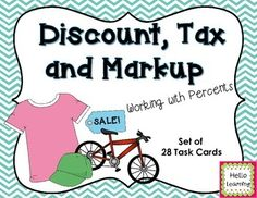 Discount, Tax and Markup Task Cards- Working with Percents, Tax and Markup.  Set of 28 Task Cards  $