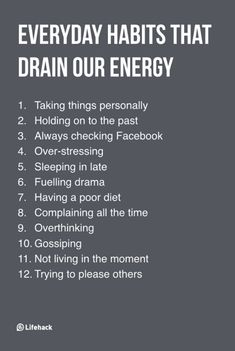 Everyday Habits That Drain Our Energy