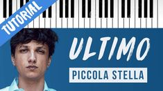[TUTORIAL] Ultimo | Piccola Stella // Piano Tutorial con Synthesia Karaoke, Final Cut Pro, Piano Tutorial, Lyrics, My Love, Cover, Youtube, Life, Instagram