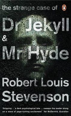 Robert Louis Stevenson - The Strange Case of Dr Jekyll & Mr Hyde