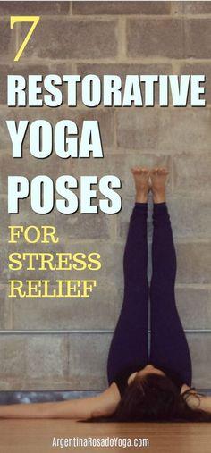 7 restorative yoga poses for stress relief - Argentina Rosado Yoga