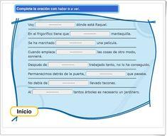 "Completa con ""haber"" o ""a ver"" (Actividad interactiva de Lengua Española de Primaria) Anaya, Map, Interactive Activities, Spanish Language, Teaching Resources, Prayers, Step By Step, Learning, Location Map"