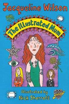 Bipolar Disorder - The Illustrated Mum by Jacqueline Wilson, illustrated by Nick Sharratt. I Love Books, Good Books, My Books, Jacqueline Wilson Books, Wilson Movie, Old Best Friends, Maya Angelou Quotes, Fiction And Nonfiction, Fiction Books