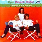 Hey Beach Girls: Female Surf 'n' Drag [CD]