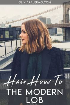 If you're considering a cut, look to Olivia's modern lob for inspiration.