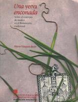 """Una """"yerva enconada"""" : sobre el concepto de motivo en el romancero tradicional / Nieves Vázquez Recio http://encore.fama.us.es/iii/encore/record/C__Rb2557420?lang=spi"""