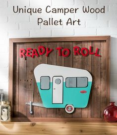 "Share your love of travel with this unique ""ready to roll"" camper pallet art! It didn't cost us much to make - we got the pallets for free. So fun! MichaelsMakers  DIY Candy"