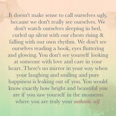 Your authentic self.