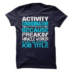 Activity Coordinator T-Shirts, Hoodies. VIEW DETAIL ==►…
