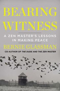 Bearing Witness by Bernie Glassman, Click to Start Reading eBook, More information to be announced soon on this forthcoming title from Penguin USA.