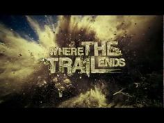 Where the Trail ends!!!!
