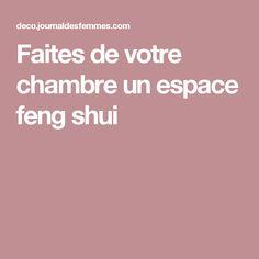 Faites de votre chambre un espace feng shui