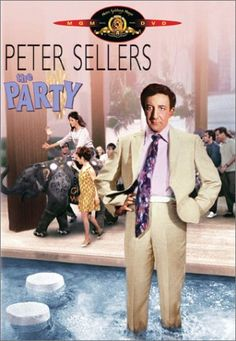 The Party (1968) Peter Sellers, Claudine Longet, Natalia Borisova. A clerical mistake results in a bumbling film extra being invited to an exclusive Hollywood party instead of being fired...10