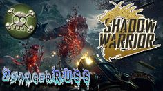 Back with a WANG..  Shadow warrior 2...