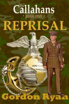 Reprisal: The Callahans Book Five by Gordon Ryan, http://www.amazon.com/dp/B005ERDRTK/ref=cm_sw_r_pi_dp_tIJKqb0YVF7WT