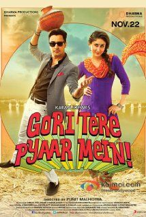 Gori Tere Pyaar Mein (2013) is about Sriram Venkat (Imran Khan) is a young architect who doesn't value relationships and Dia (Kareena Kapoor) his complete opposite, she is a social activist who wants to build a career of her own. Like most romantic relationships, they fall in love, break-up and then fall in love again. [seen! the story lacks so much and is easily predictable.. but is watchable] 4.8/10